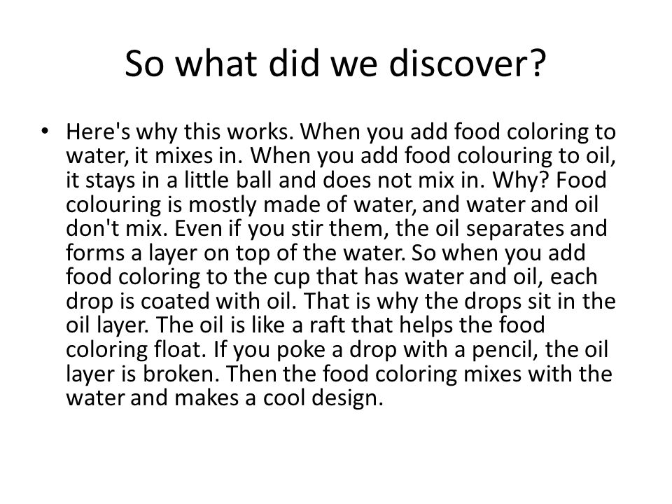 Colour Splash Let S Find Out About Whether Or Not Water And Oil Mix