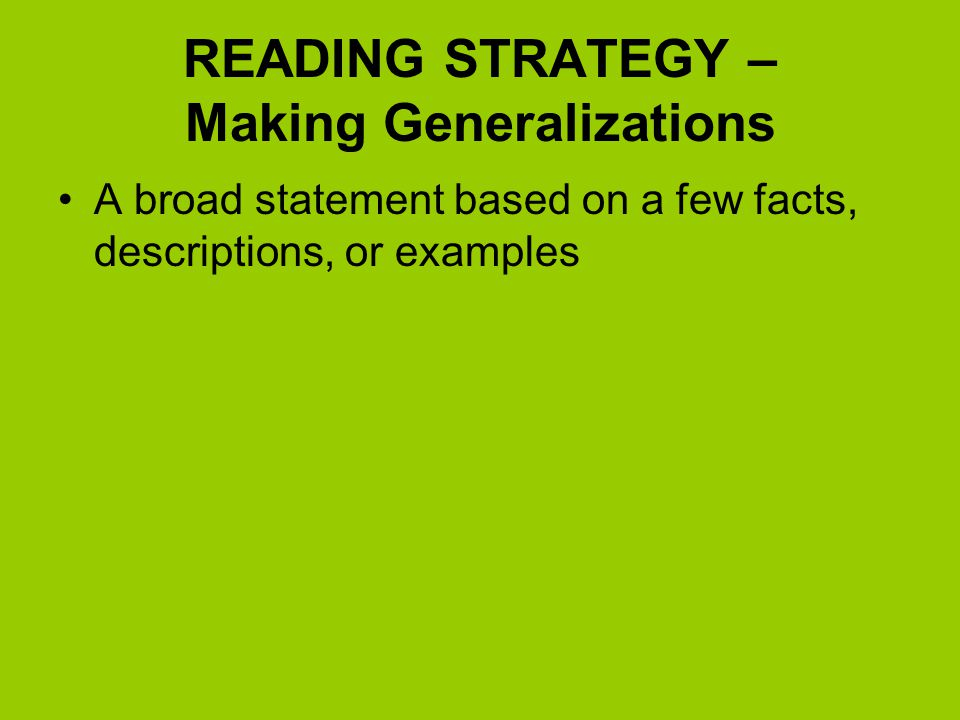 READING STRATEGY – Making Generalizations