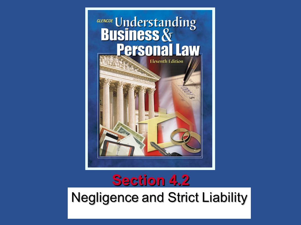 Negligence and Strict Liability