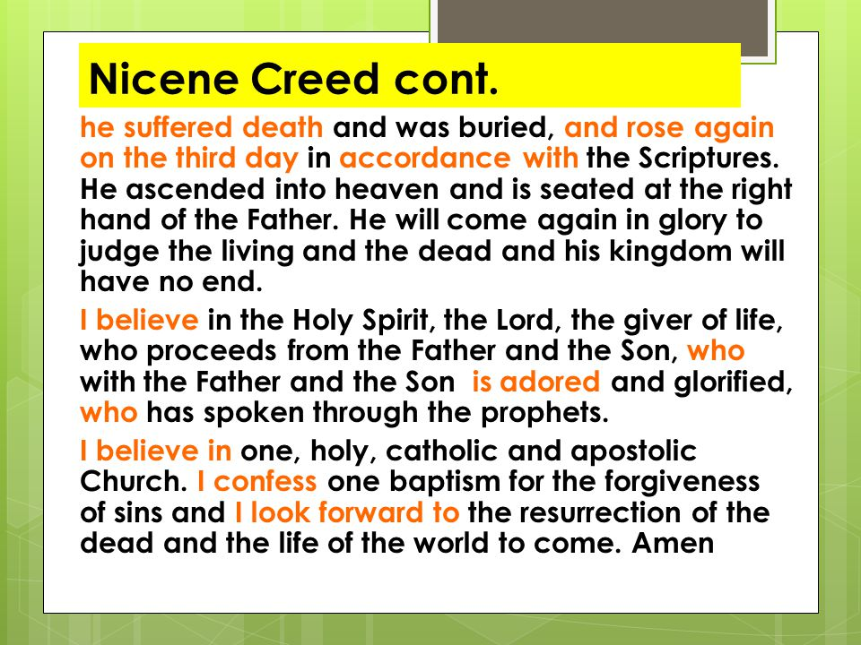 Nicene Creed cont.
