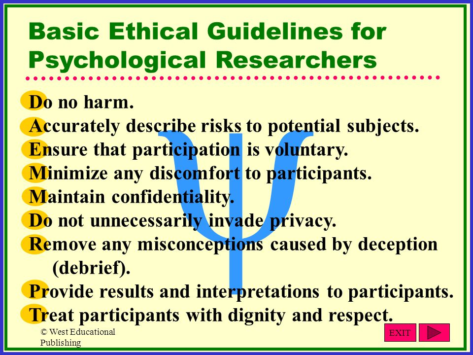 y Basic Ethical Guidelines for Psychological Researchers Do no harm.