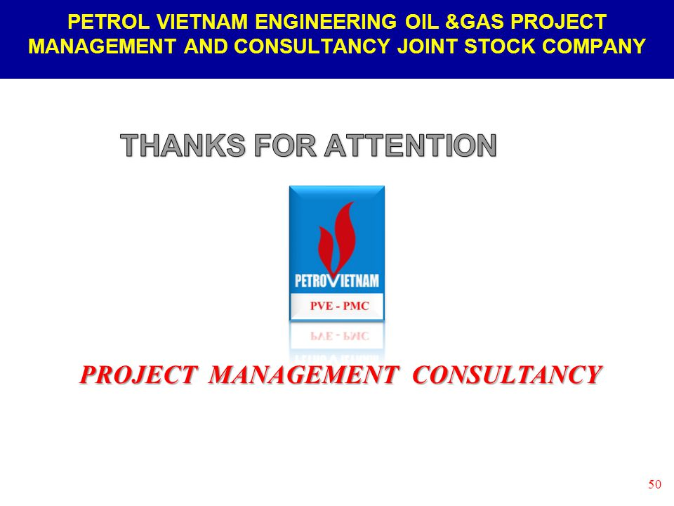 PETRO VIETNAM ENGINEERING CONSULTANCY JOINT STOCK COMPANY (PVE JSC