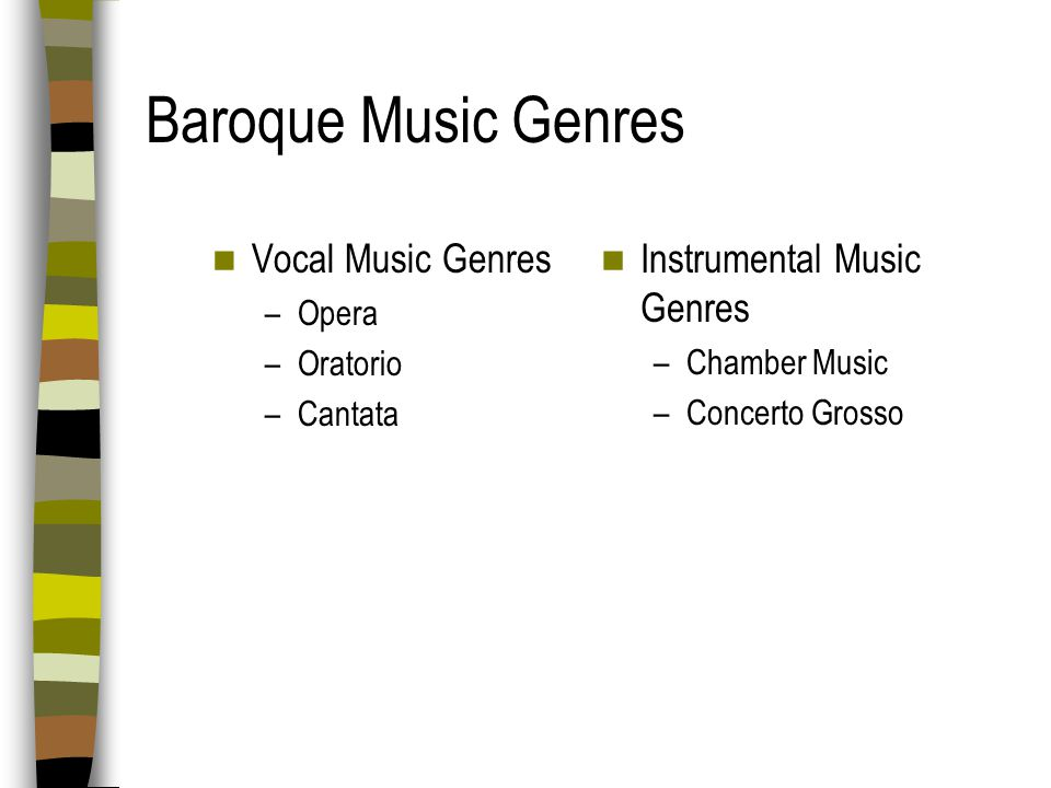 Baroque Music Genres Vocal Music Genres Instrumental Music Genres