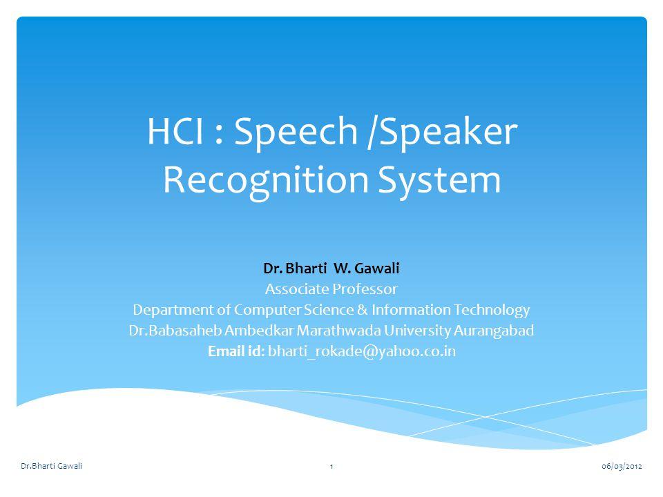 HCI : Speech /Speaker Recognition System - ppt download