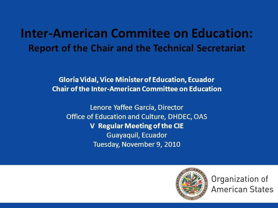 Inter-American Commitee on Education: Report of the Chair and the Technical Secretariat