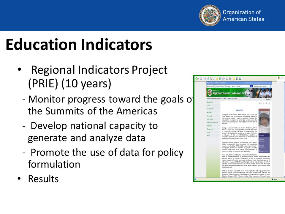 Education Indicators Regional Indicators Project (PRIE) (10 years)