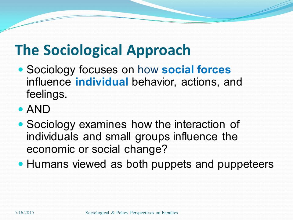 The Sociological Approach