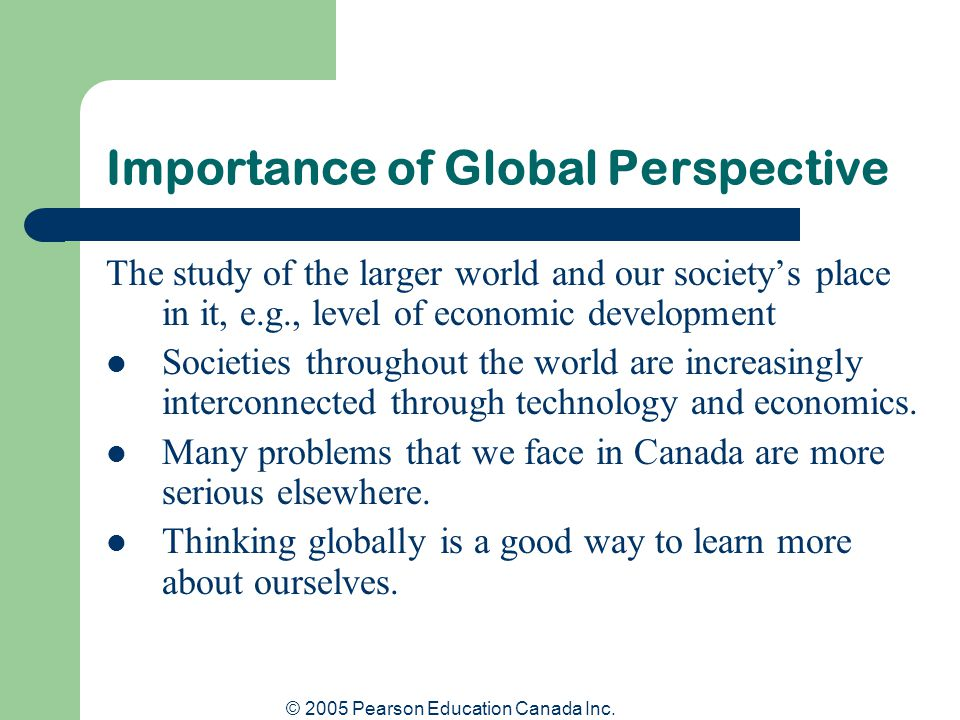Importance of Global Perspective