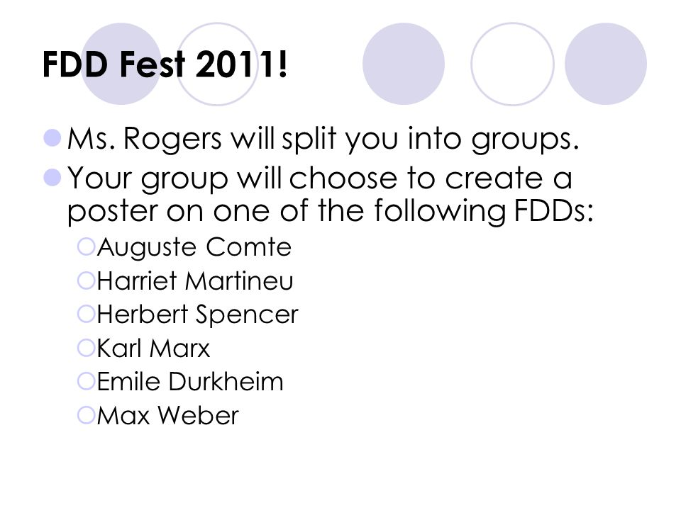 FDD Fest 2011! Ms. Rogers will split you into groups.