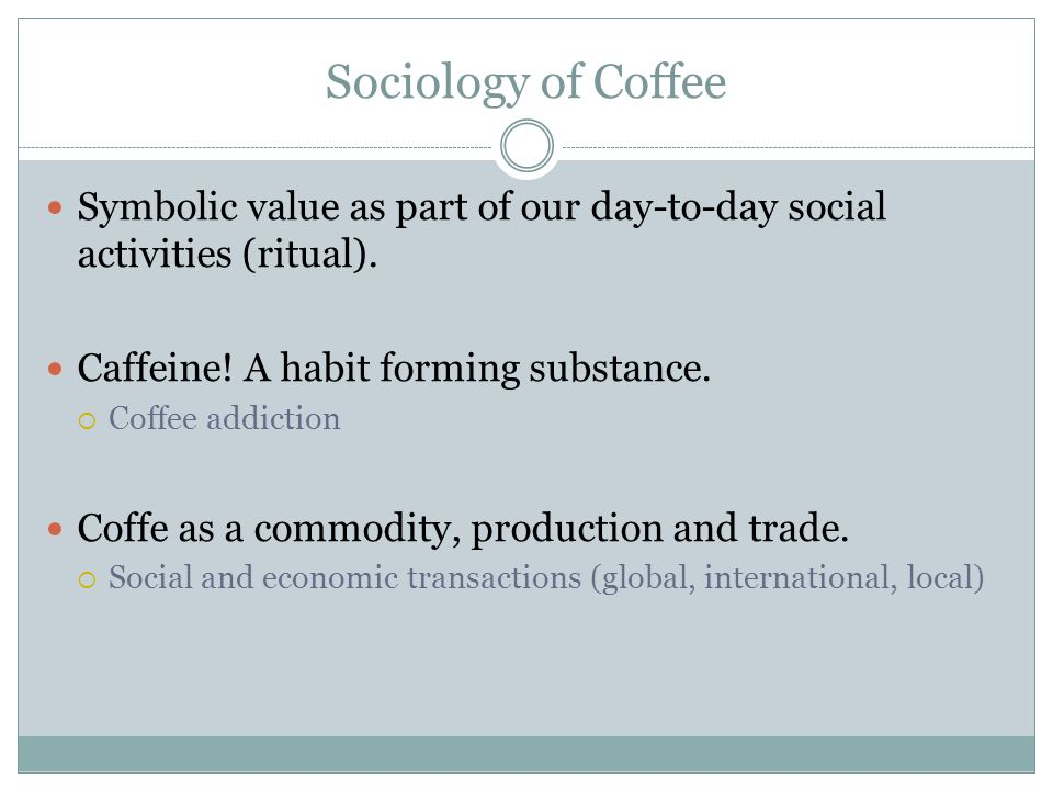 sociology of coffee
