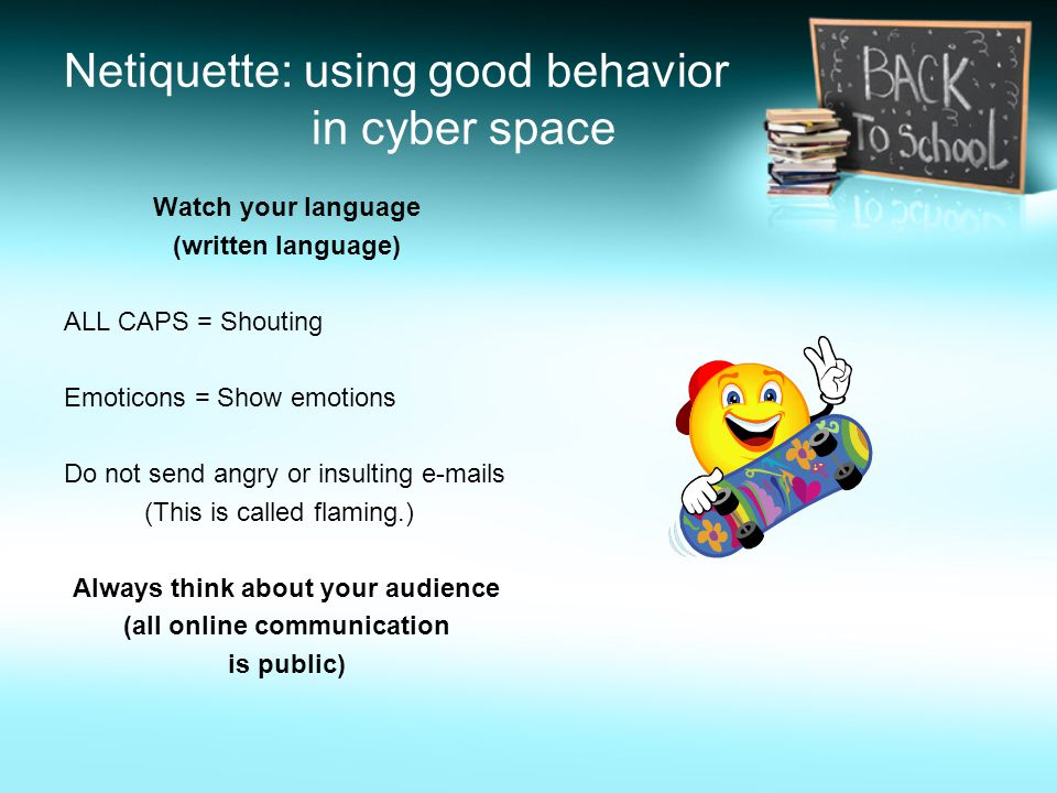 Netiquette: using good behavior in cyber space