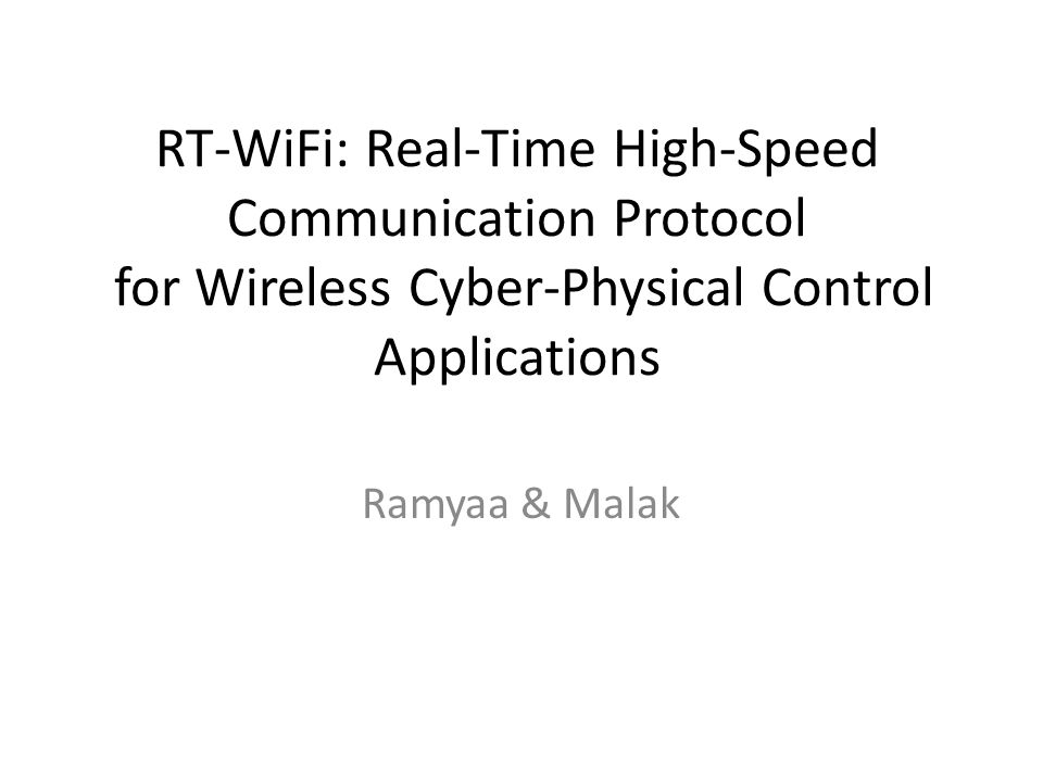 RT-WiFi: Real-Time High-Speed Communication Protocol for