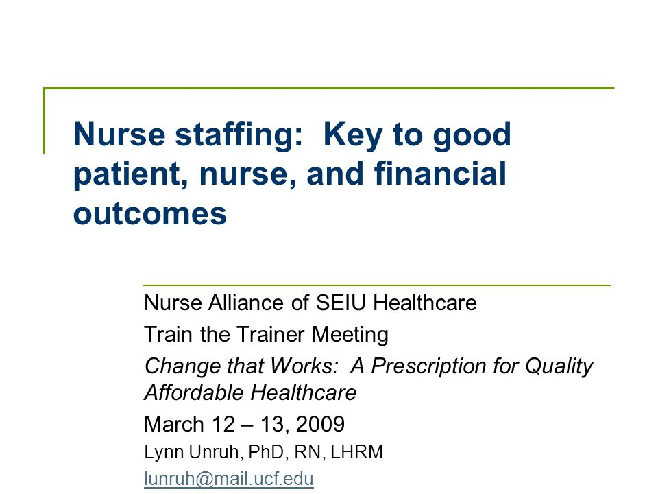 nurse staffing  key to good patient  nurse  and financial