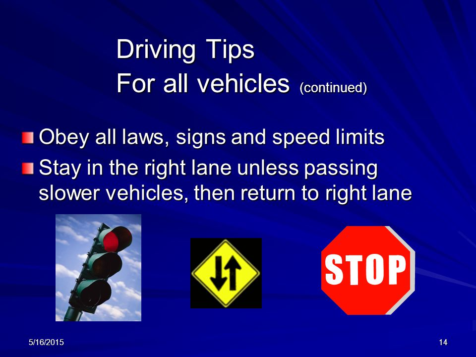 Driving Tips For all vehicles (continued)