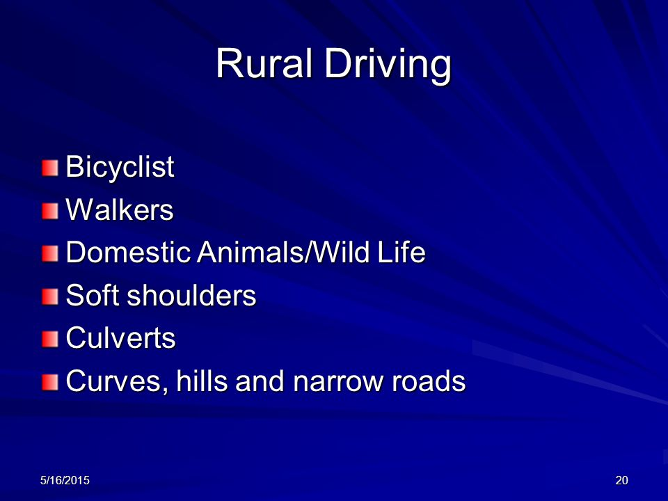 Rural Driving Bicyclist Walkers Domestic Animals/Wild Life