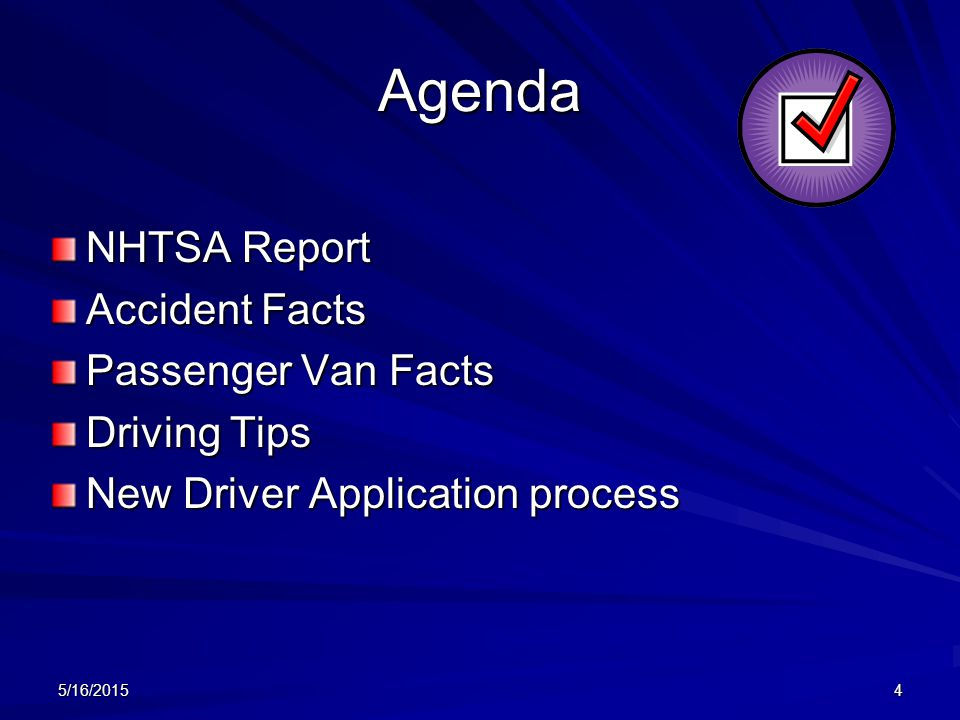 Agenda NHTSA Report Accident Facts Passenger Van Facts Driving Tips