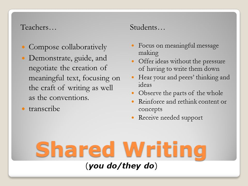 Shared Writing (you do/they do)
