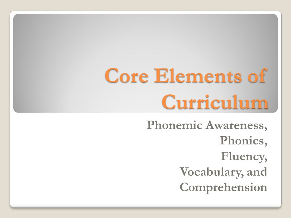 Core Elements of Curriculum