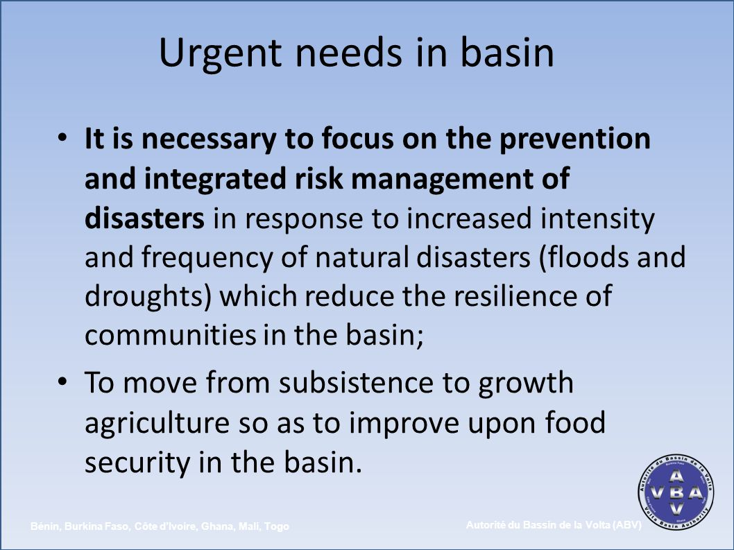 Urgent needs in basin