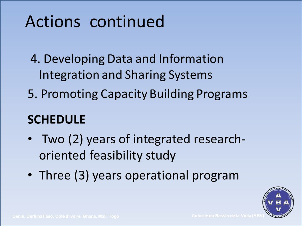 Actions continued Three (3) years operational program