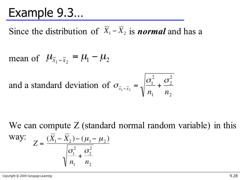 Example 9.3… Since the distribution of is normal and has a mean of