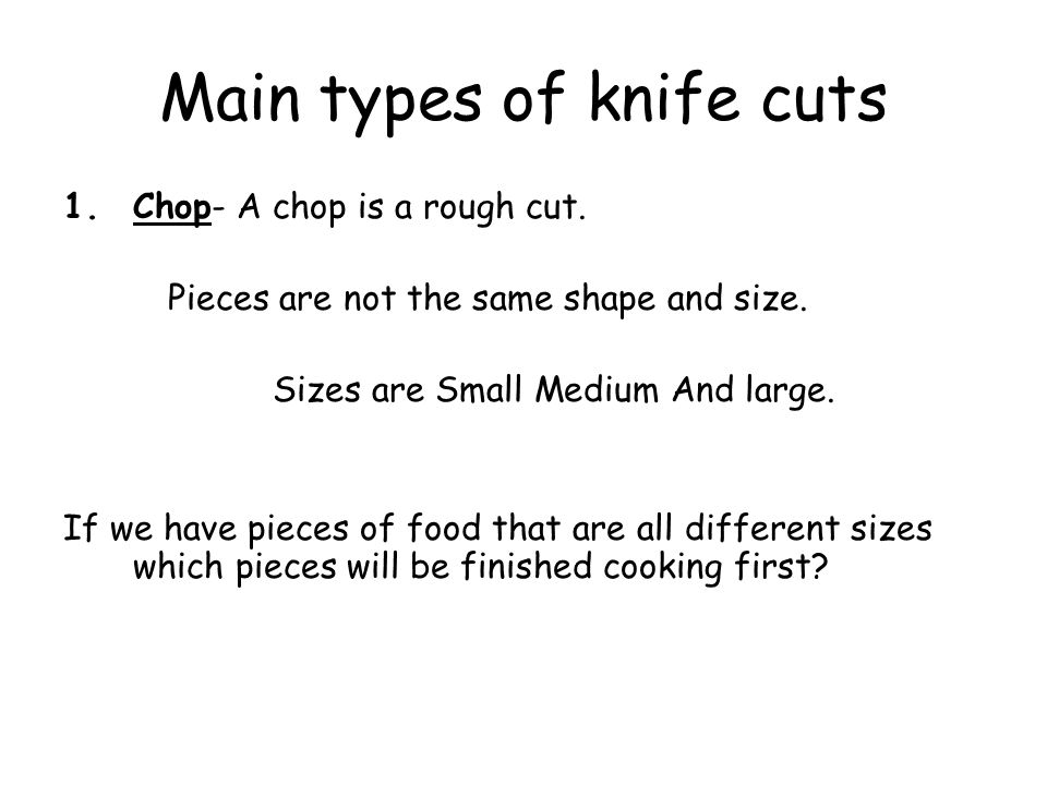 Main types of knife cuts