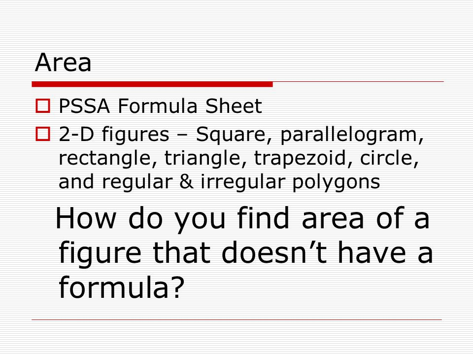 How do you find area of a figure that doesn't have a formula