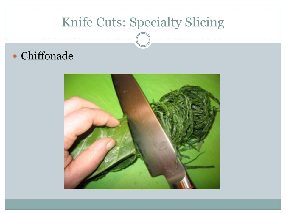 Knife Cuts: Specialty Slicing