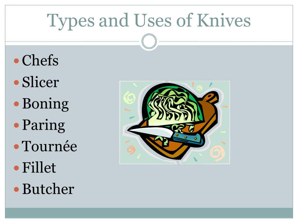Types and Uses of Knives