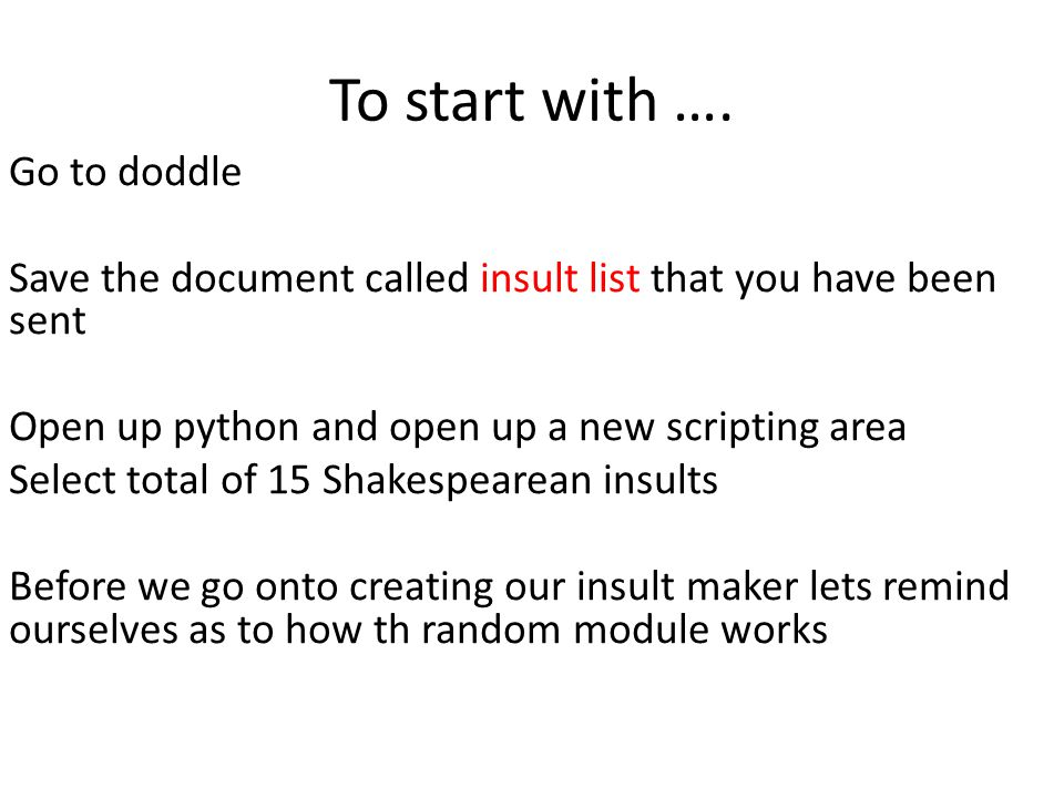 How to maketh a Shakespearean fig generator in python - ppt