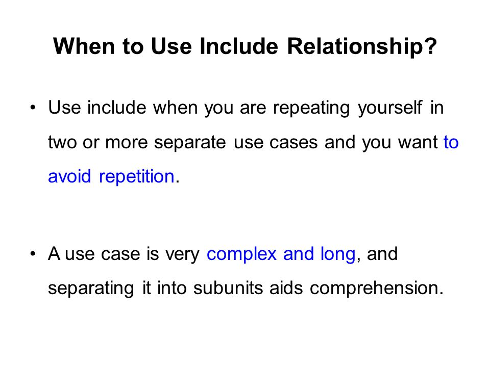 When to Use Include Relationship