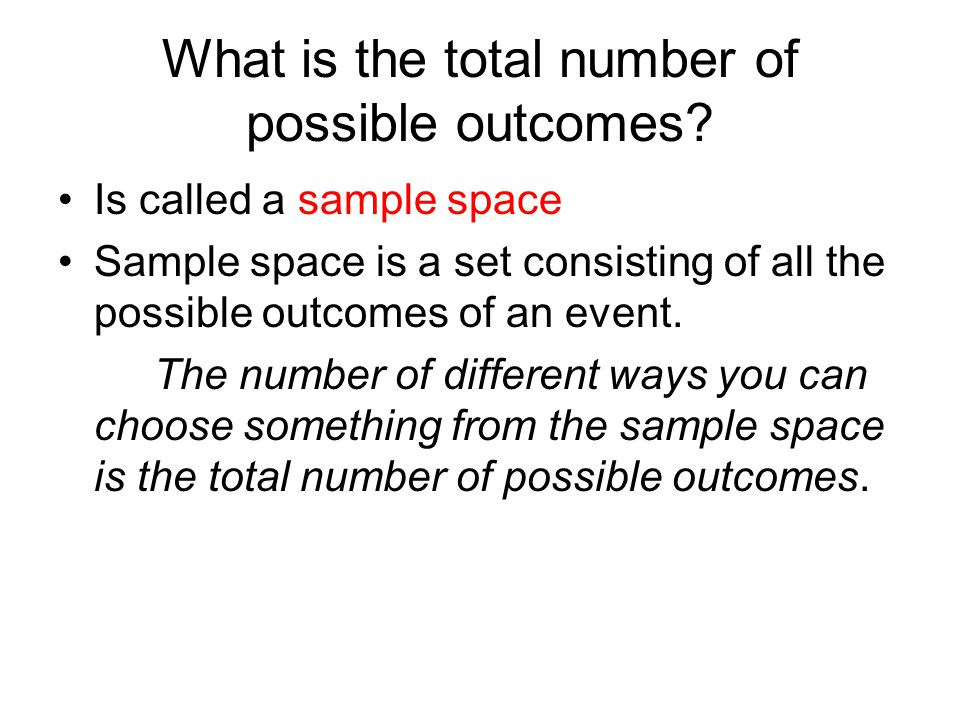 What is the total number of possible outcomes