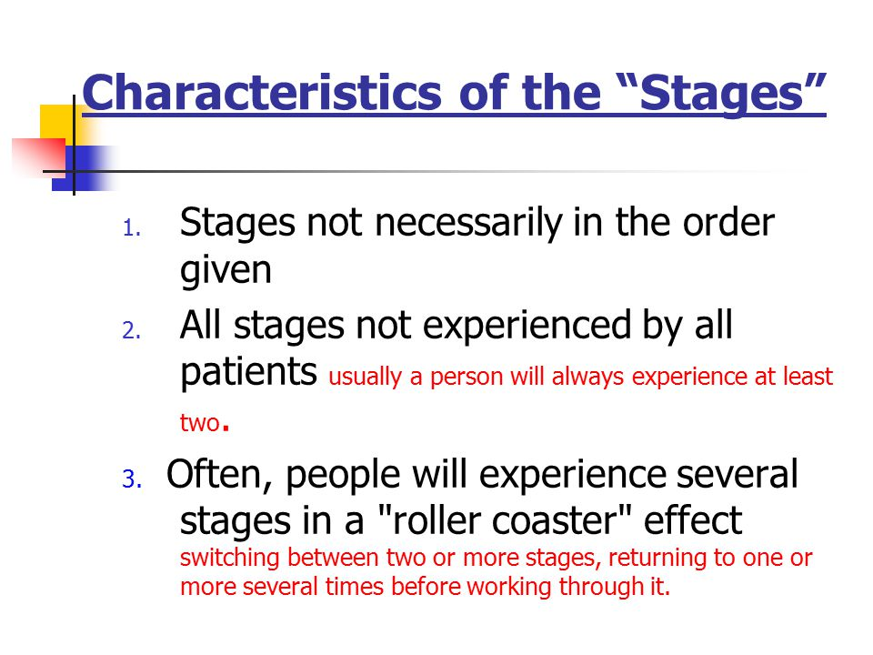 Characteristics of the Stages