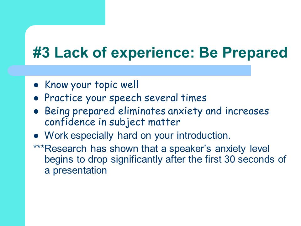 #3 Lack of experience: Be Prepared