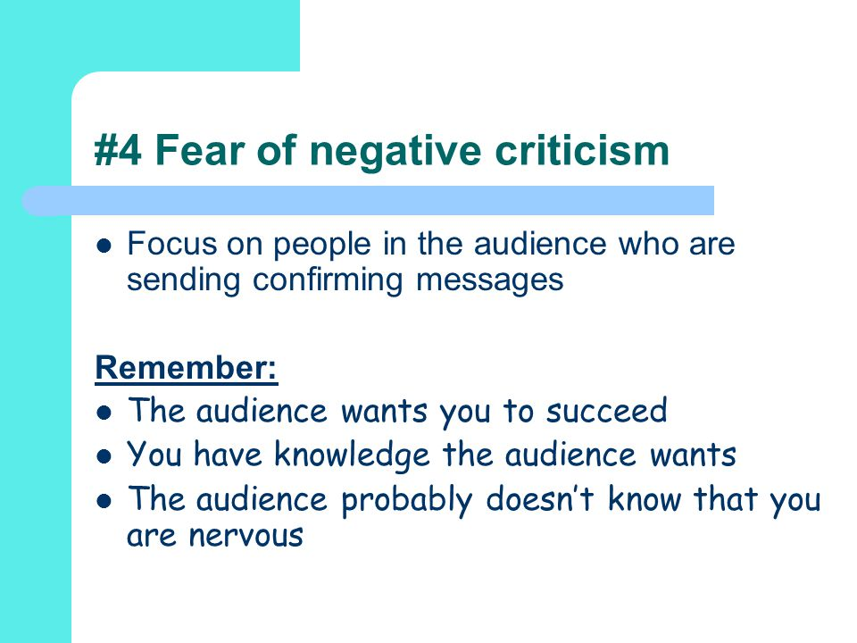 #4 Fear of negative criticism