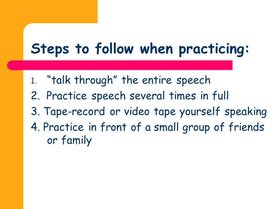 Steps to follow when practicing: