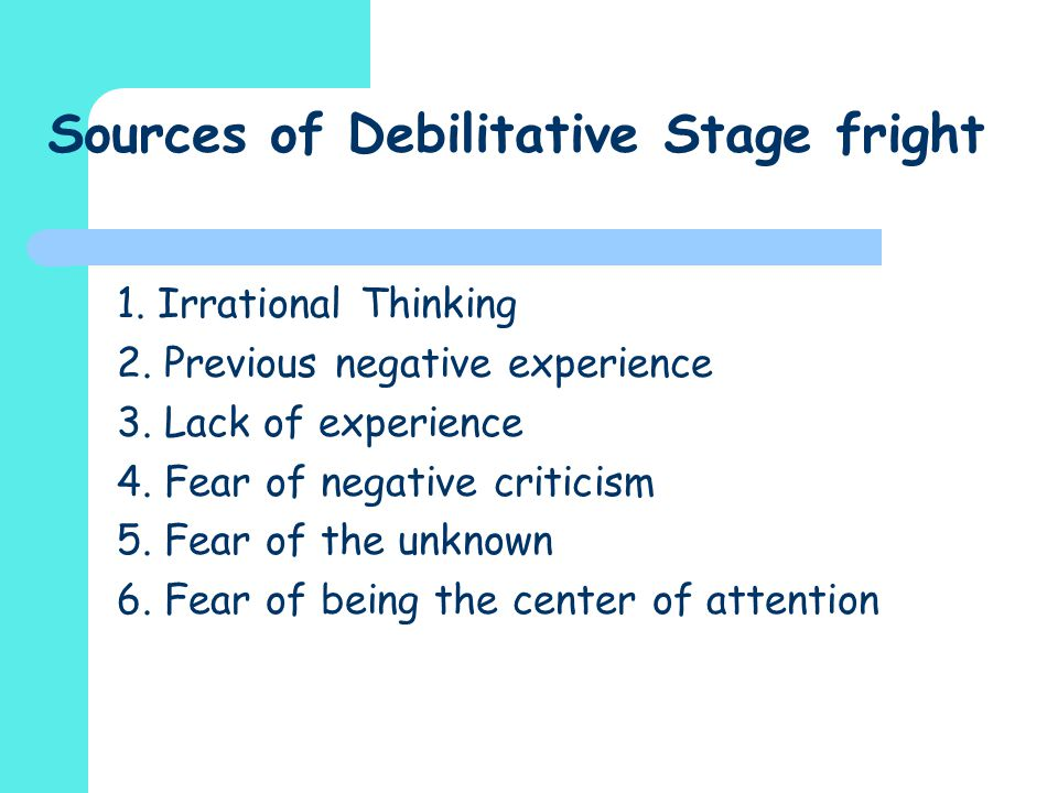 Sources of Debilitative Stage fright