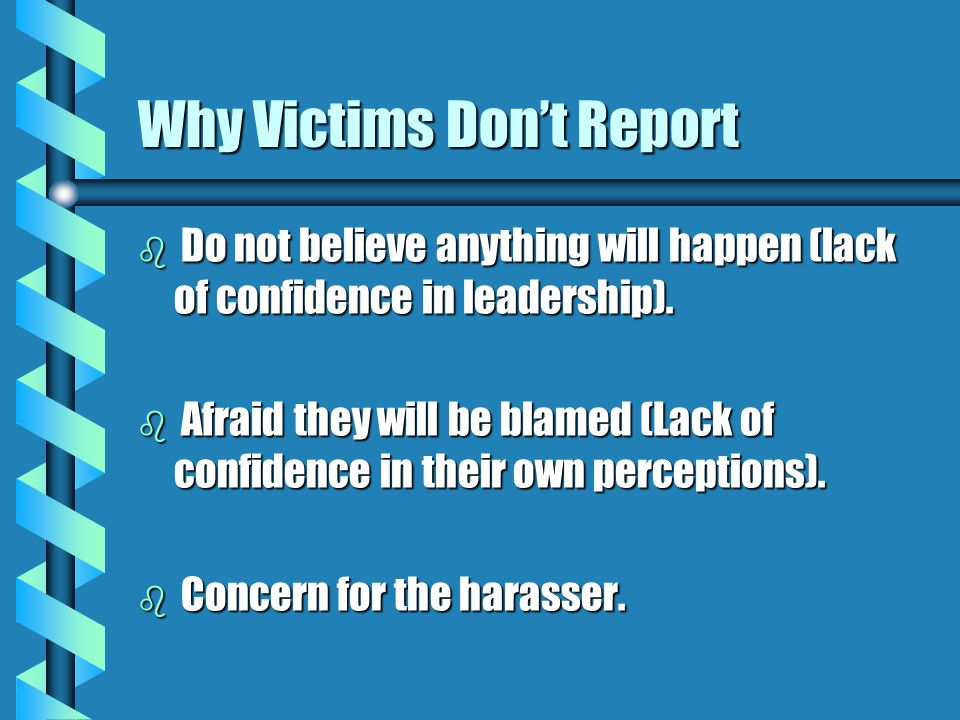 Why Victims Don't Report