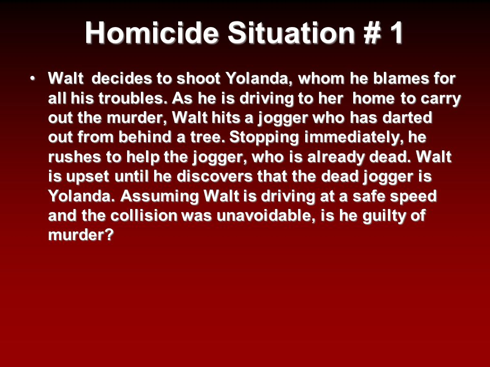 Homicide Situation # 1