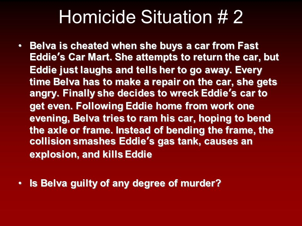 Homicide Situation # 2