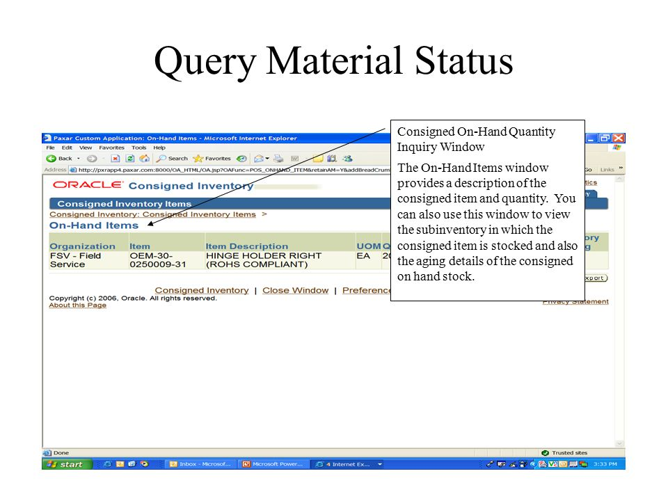 Query Material Status Consigned On-Hand Quantity Inquiry Window