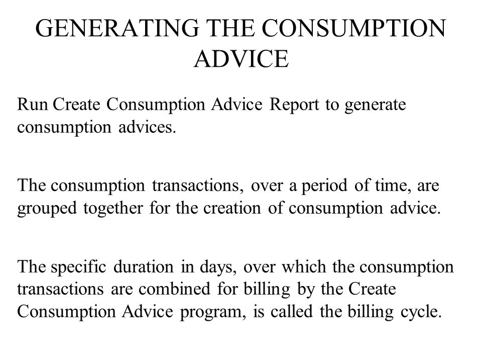 GENERATING THE CONSUMPTION ADVICE