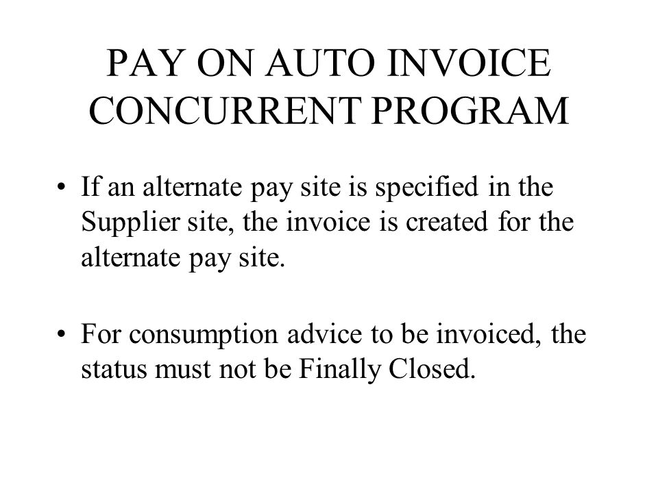 PAY ON AUTO INVOICE CONCURRENT PROGRAM