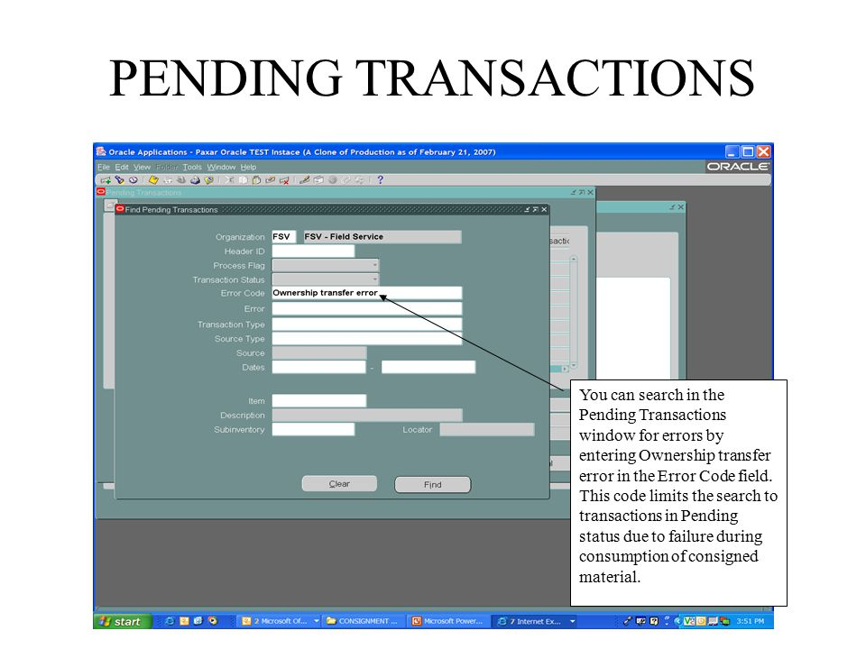 PENDING TRANSACTIONS