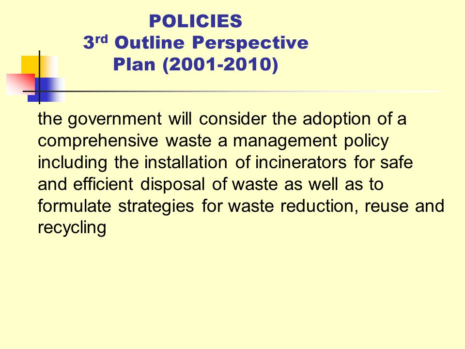 POLICIES 3rd Outline Perspective Plan ( )