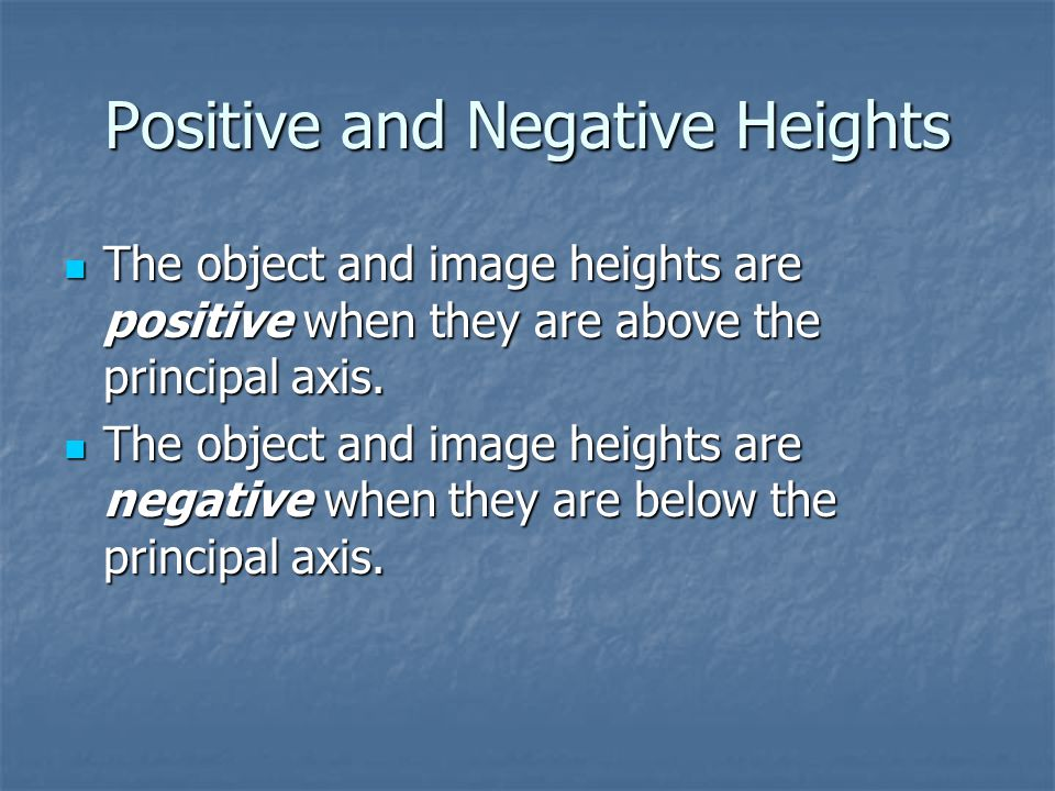 Positive and Negative Heights