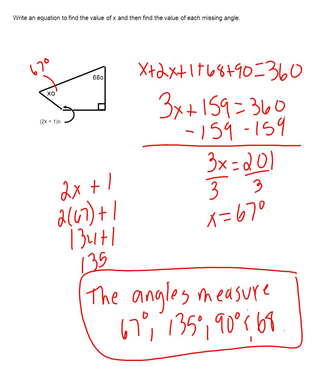 Write an equation to find the value of x and then find the value of each missing angle.