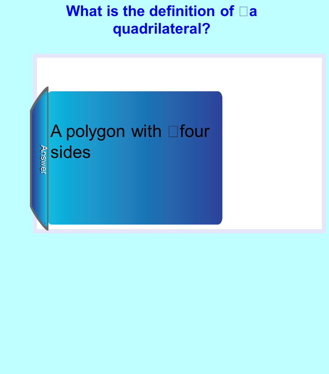 What is the definition of a quadrilateral