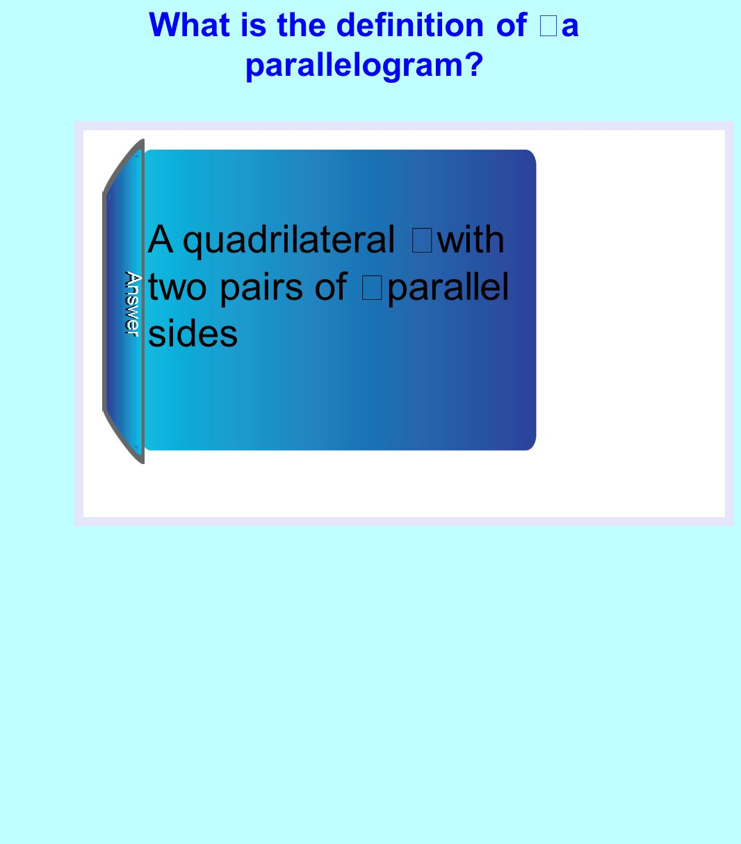 What is the definition of a parallelogram