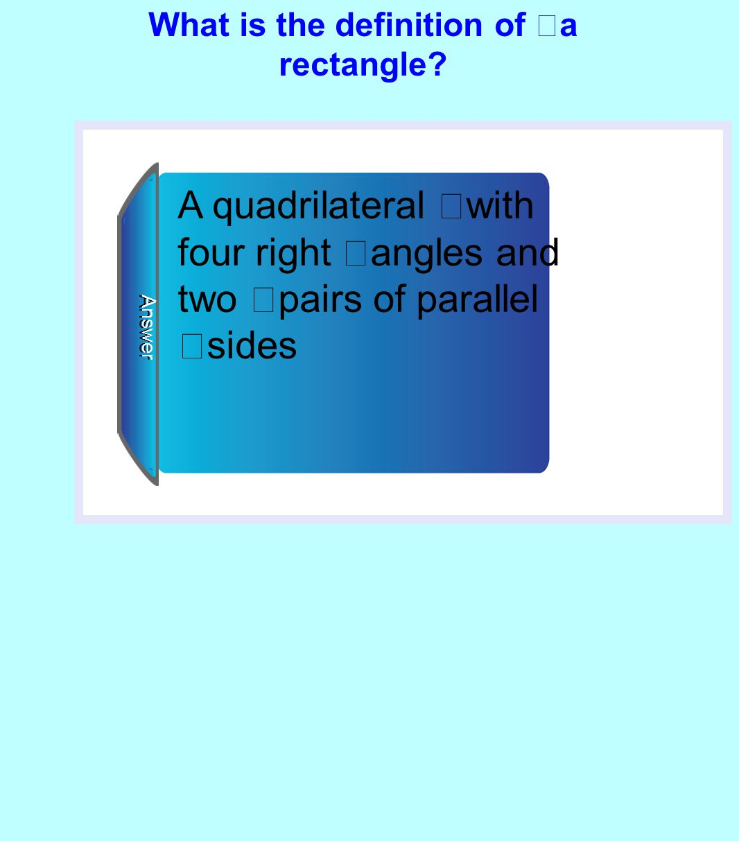 What is the definition of a rectangle